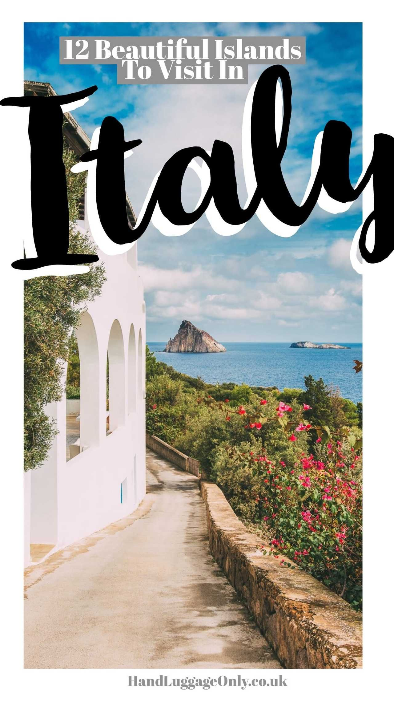 12 Of The Best Italian Islands You Have To Visit - https://handluggageonly.co.uk/2018/01/27/12-best-italian-islands-visit/