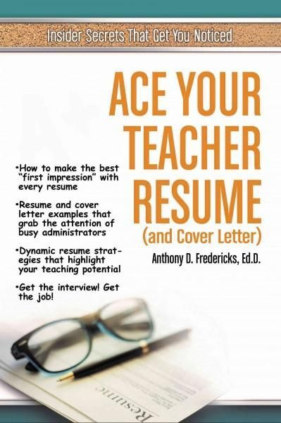 Ace Your Teacher Resume (and Cover Letter) (Paperback) Book - teacher resume cover letter examples