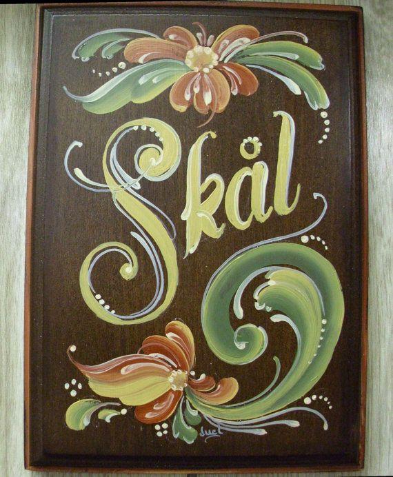 Rosemaled Norwegian Plaque Proclaiming Skal Cheers On Etsy