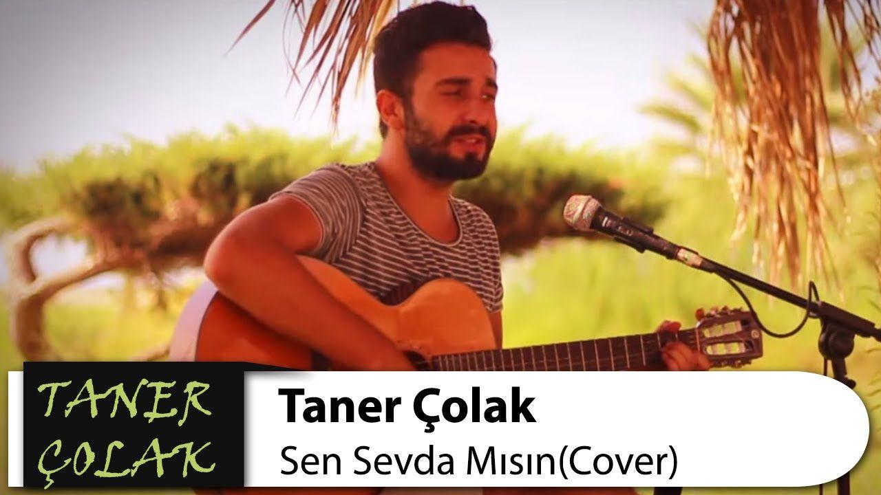 Sen Sevda Misin Taner Colak Buray Cover Muzik