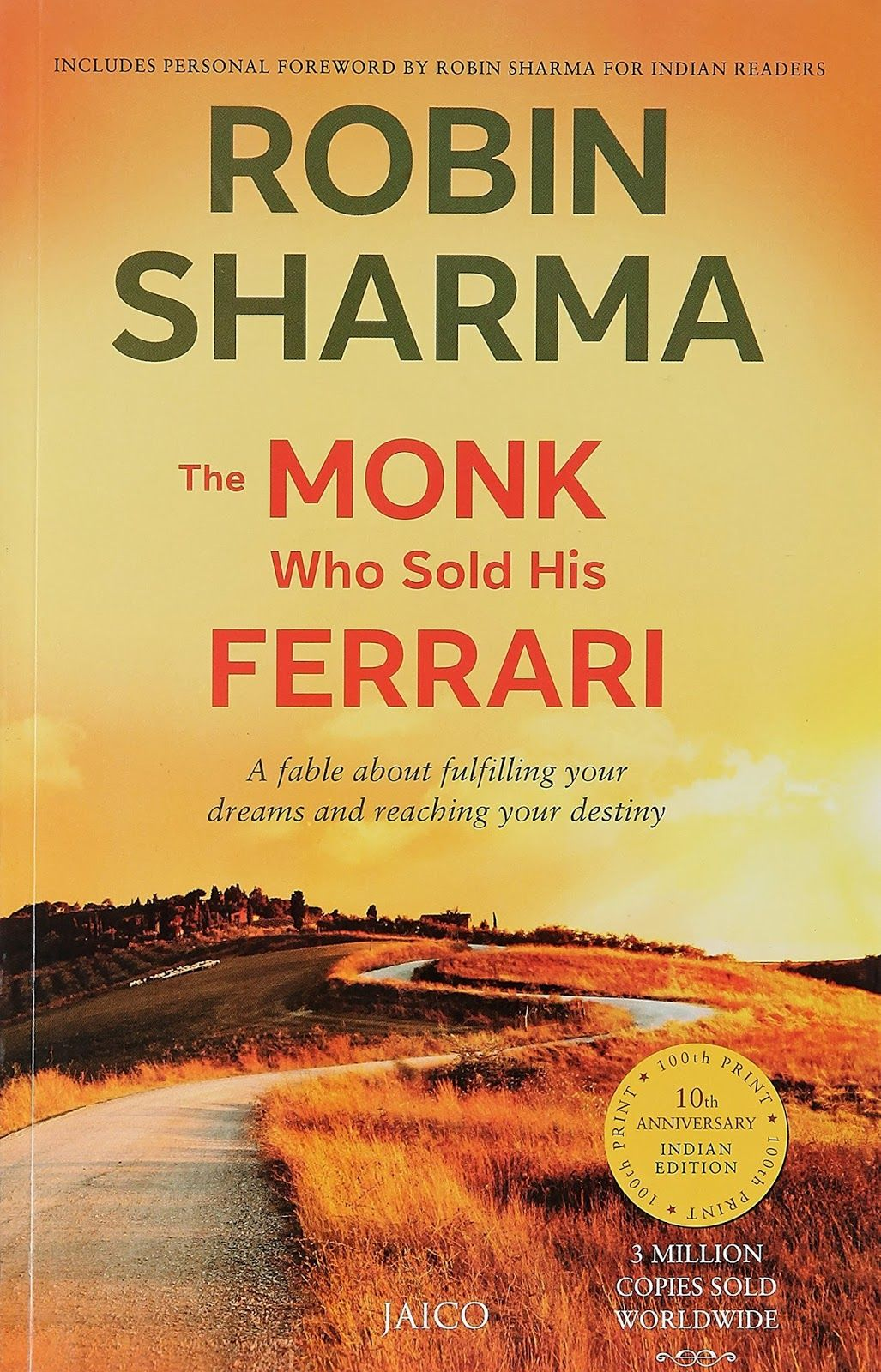 9 Amazing Lessons From The Monk Who Sold His Ferrari With
