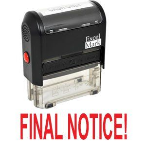 FINAL NOTICE! Self Inking Rubber Stamp - Red Ink (42A1539WEB-R) ExcelMark http://www.amazon.com/dp/B003P4XBHM/ref=cm_sw_r_pi_dp_sbXnwb12QTTYP