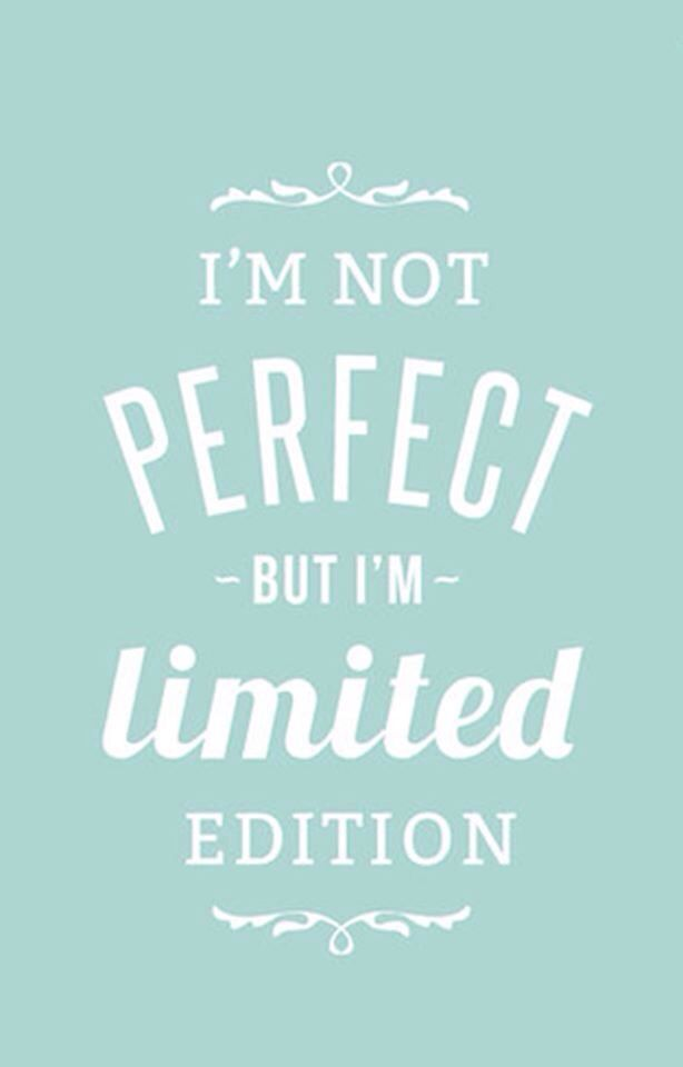 Typographic Quote, Printable File, Vintage Retro Poster   Im Not Perfect  But Im Limited Edition