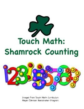 Touch Math Shamrock Counting 1 To 9 Shamrocks And St