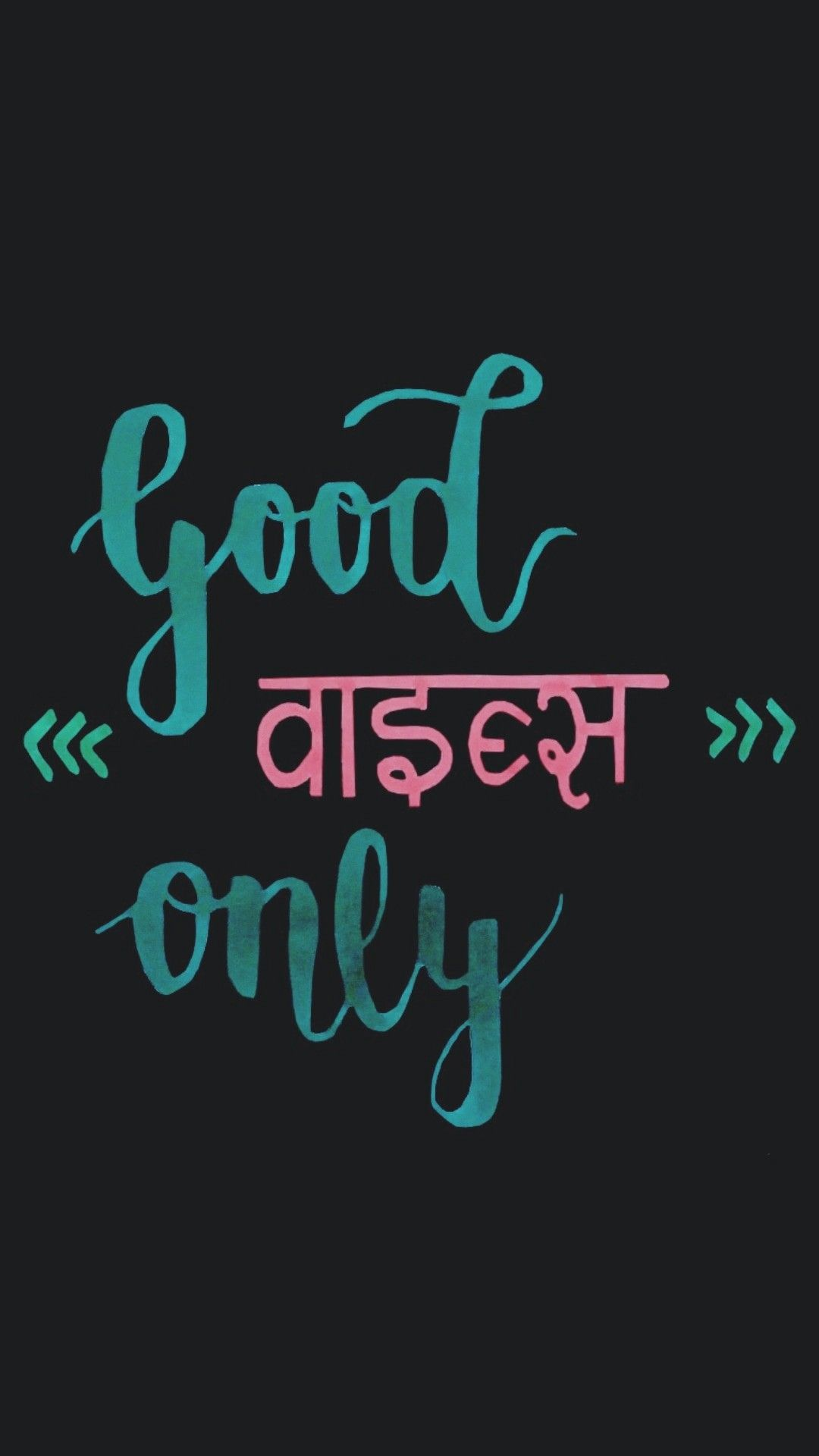 Good vibes only quote in Hindi and English (hinglish) # ...