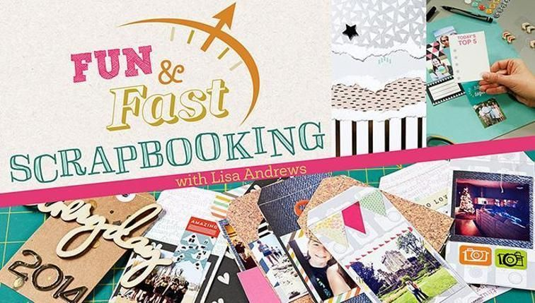 Learn Scrapbooking Tips And Tricks In Fun Fast Scrapbooking