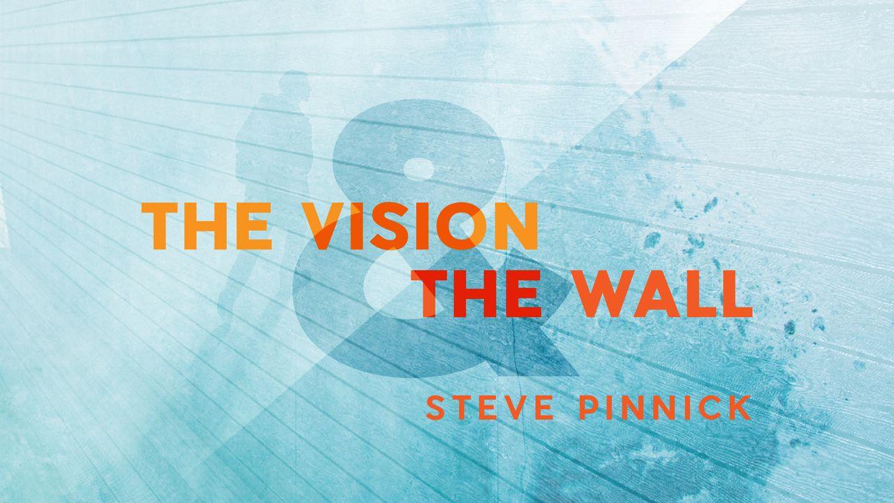 The Vision The Wall Door Church Wall Visions Sermon