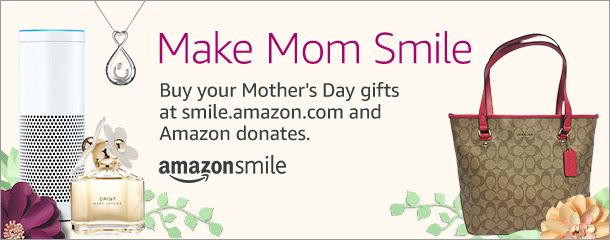 Mother S Day Is Sunday May 14 Remember To Shop At Smile Amazon