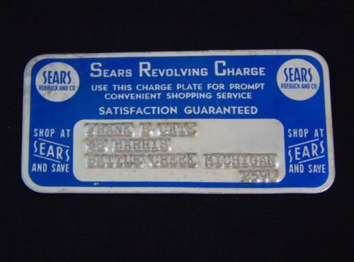 Metal Charge Plate Sears Roebuck Charge Card Obsolete 12s Pre