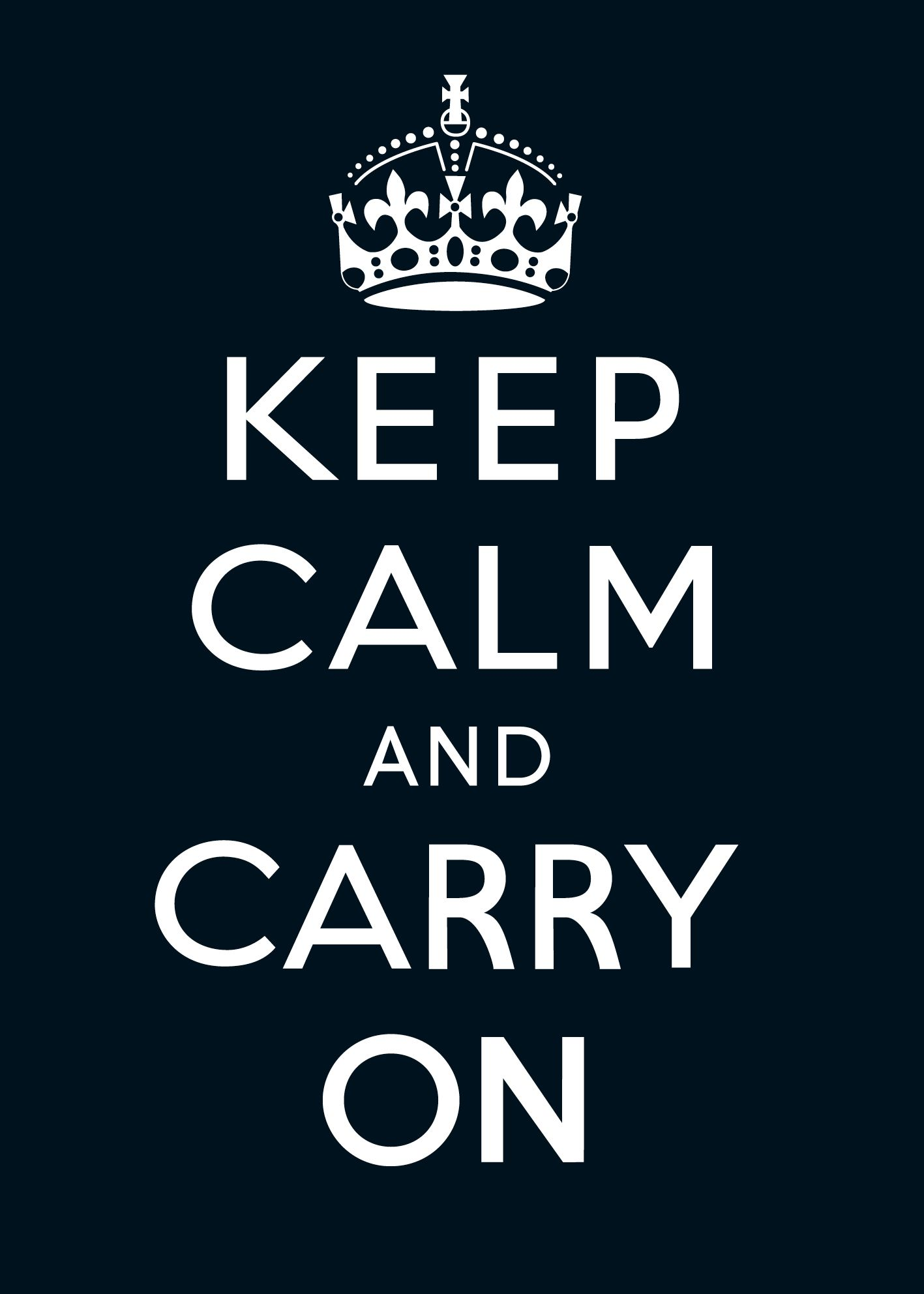 Keep Calm and Carry On was a propaganda poster produced by ...
