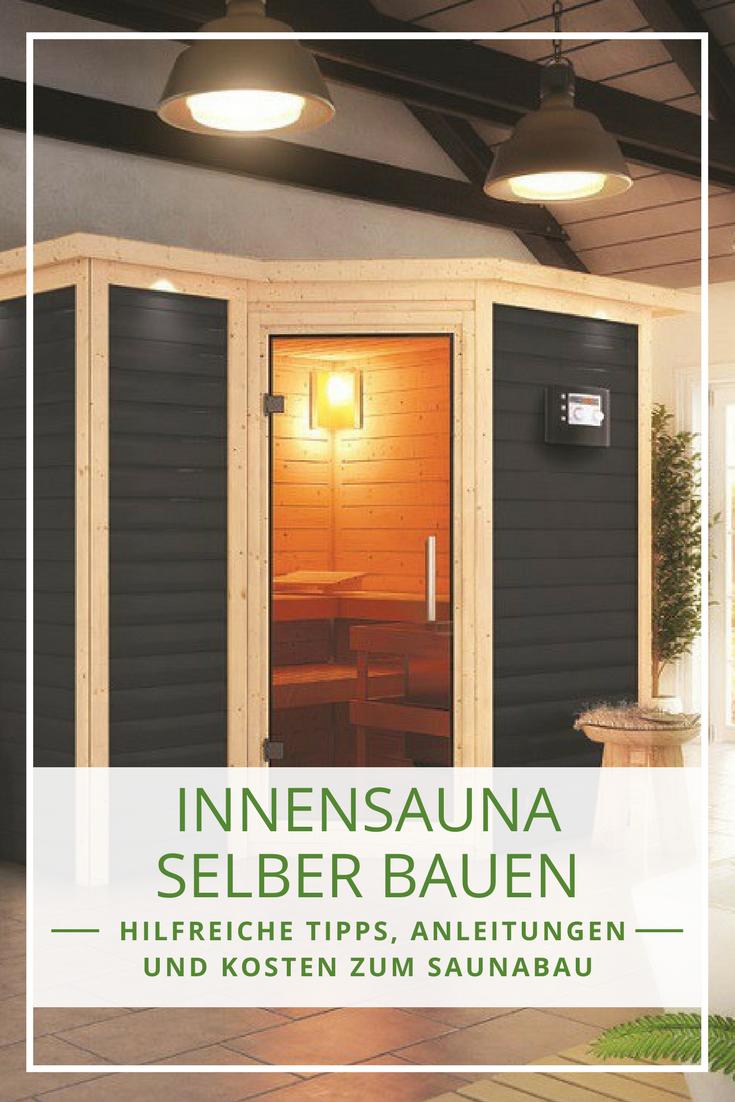 sauna selber bauen bauanleitung und tipps zur planung innensauna die sch nsten inspirationen. Black Bedroom Furniture Sets. Home Design Ideas
