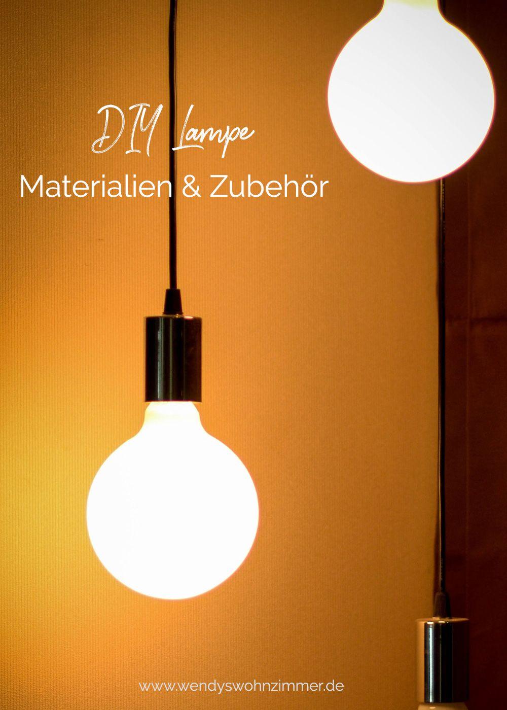 Eine Lampe Selbst Bauen Lampenfassung Kabel Und Zubehor Wendys Wohnzimmer Lampe Selber Bauen Diy Lampen Lampe