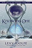 The Knowing One (The Sundered Lands Saga) by Lexy Wolfe