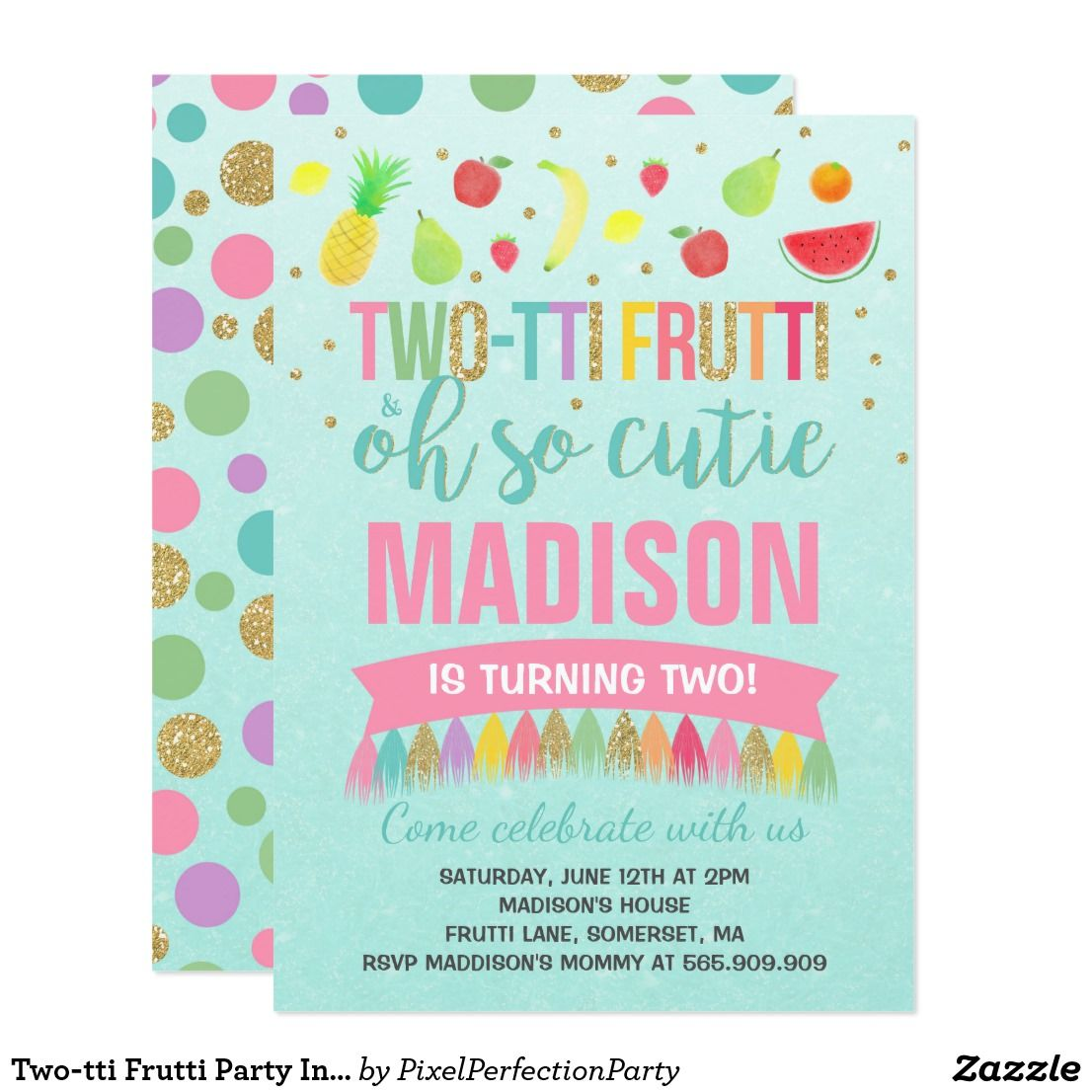 Two Tti Frutti Party Invitation 2nd Birthday Themed A Perfect Way To Announce Your