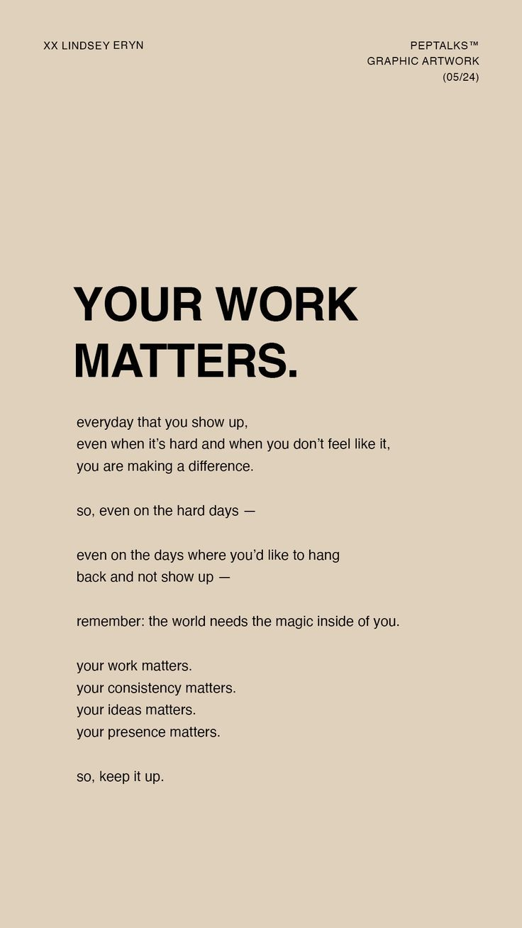 YOUR WORK MATTERS | PEPTALKS™ by Lindsey Eryn