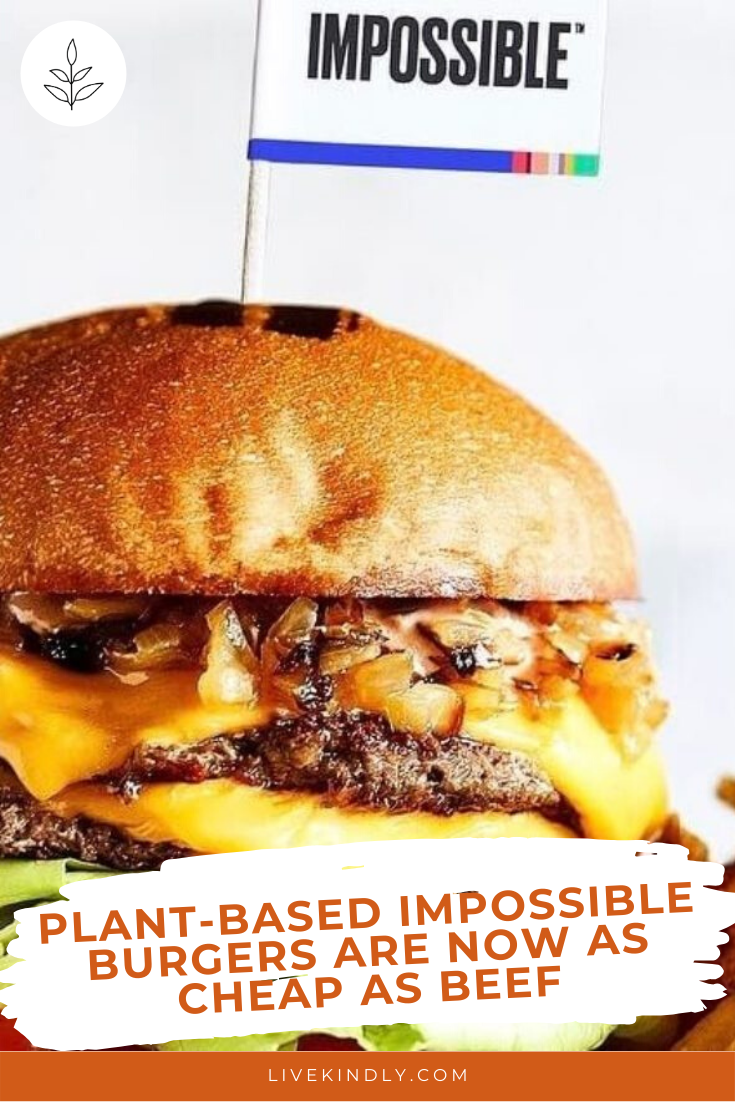 Plant Based Impossible Burgers Are Now As Cheap As Beef In 2020 Impossible Burger Beef Meat Alternatives