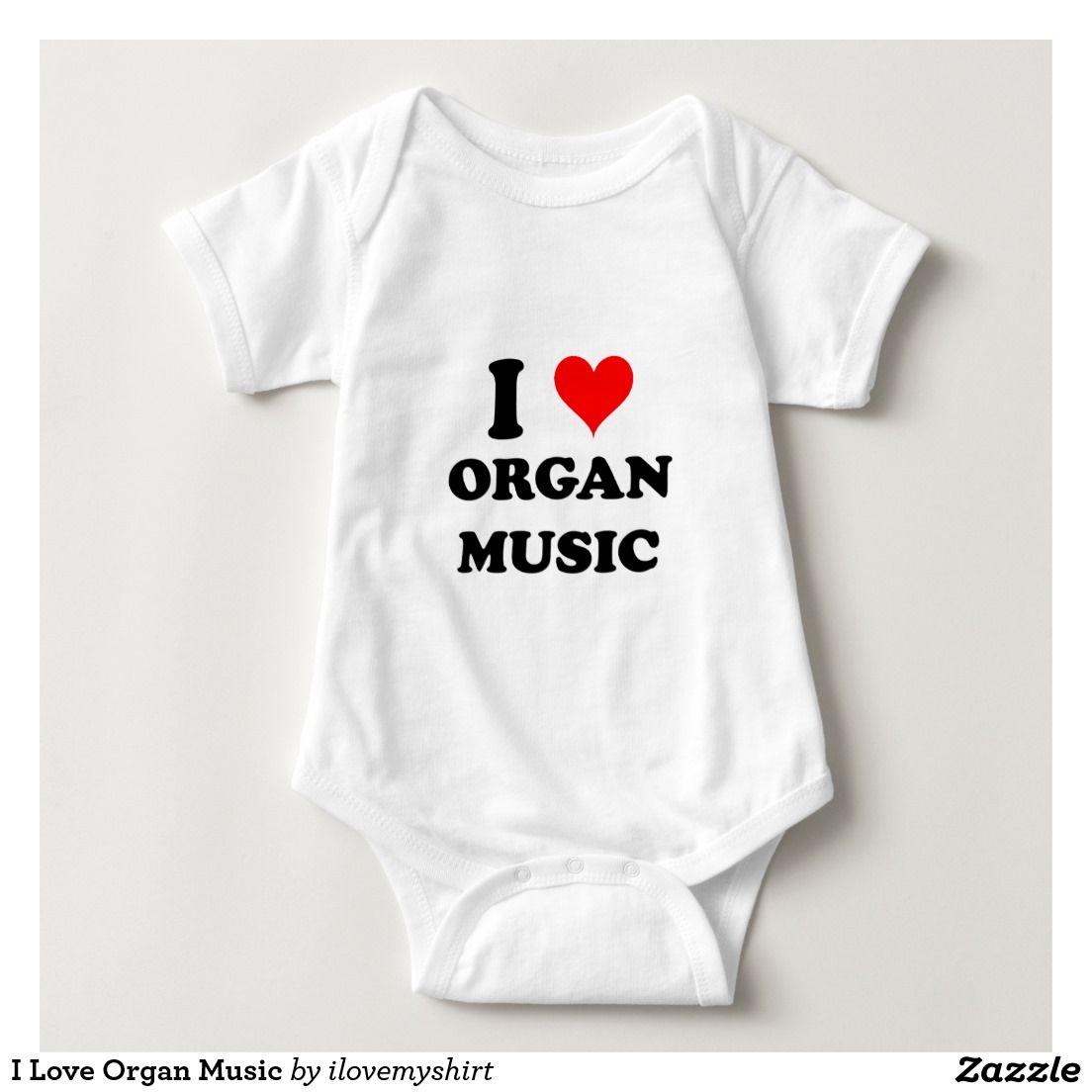 I Love Organ Music T Shirt