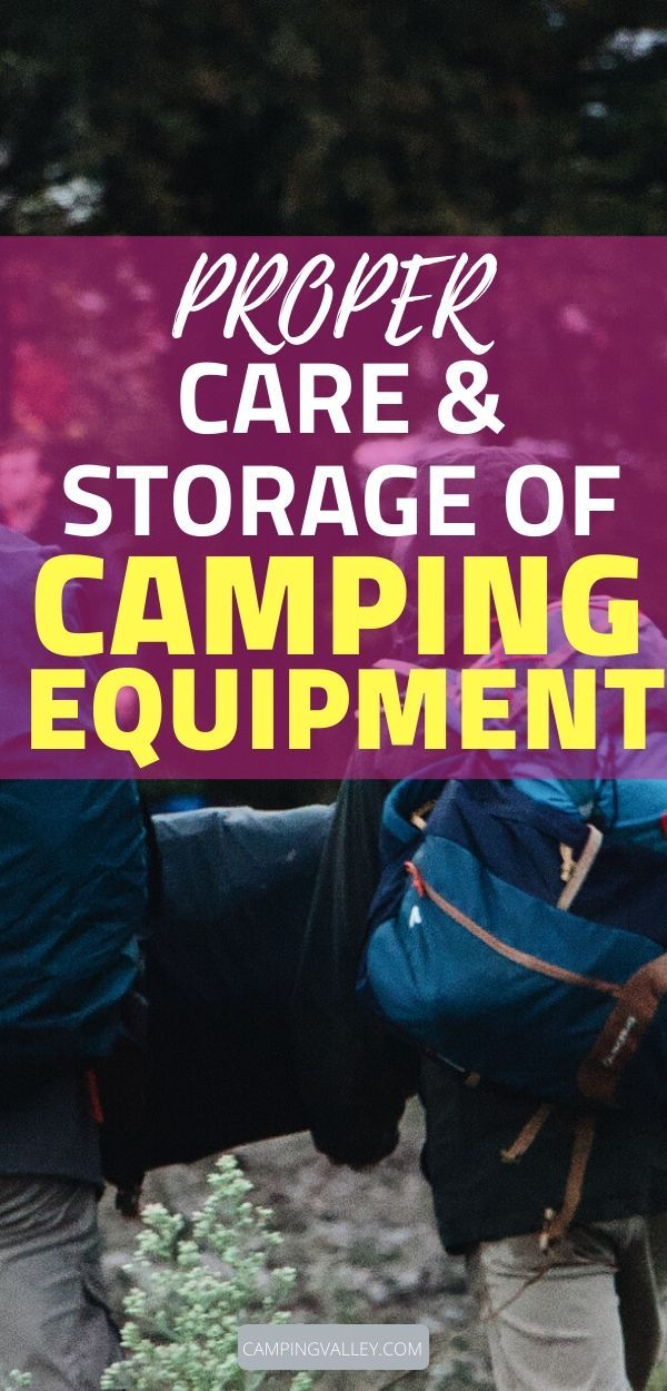 Photo of Proper Care & Storage Of Camping Equipment