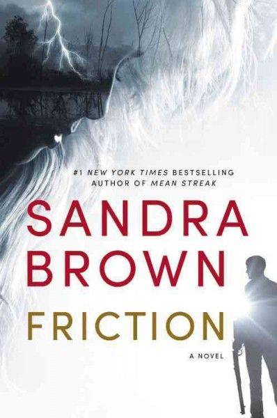 """Friction"" by Sandra Brown ... Crawford Hunt wants his daughter back. Following the death of his wife four years ago, Crawford, a Texas Ranger, fell into a downward spiral that left him relegated to deskwork and with his five-year-old daughter Georgia in the custody of her grandparents. But Crawford has cleaned up his act, met all the court imposed requirements, and now the fate of his family lies with Judge Holly Spencer.  Find this book here @ your Library…"