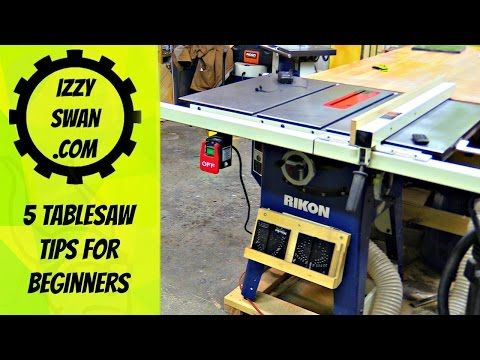 5 Table Saw Tips For Beginners Izzy Swan Youtube Craftsman Table Saw Table Saw Table Saw Jigs