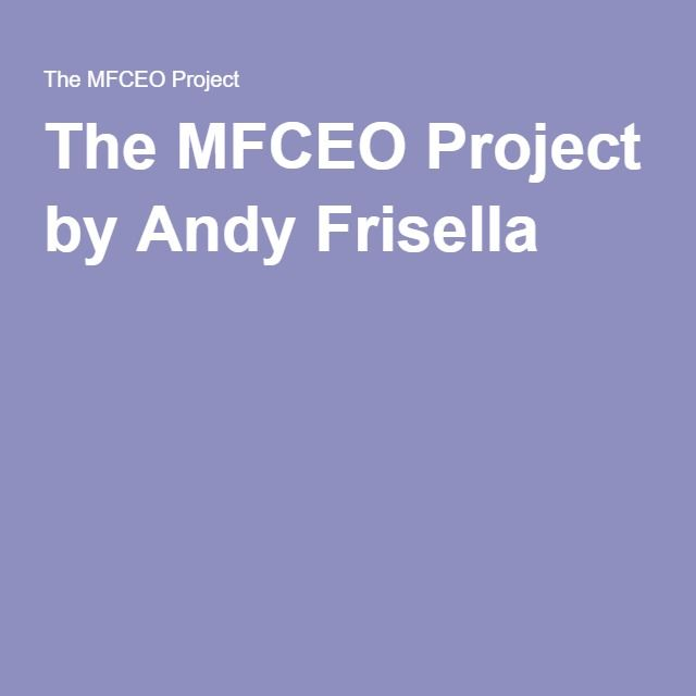 The MFCEO Project by Andy Frisella