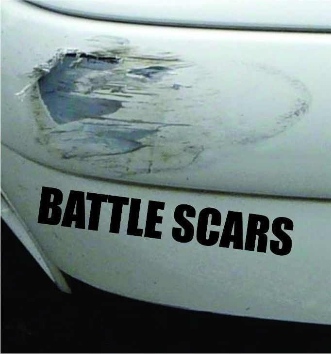 Battle Scars Funny Bumper Sticker Vinyl Decal Accident Crash Dent - Car decals and bumper stickers