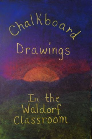 Gallery of Drawings | Chalkboard Drawings in the Waldorf Classroom
