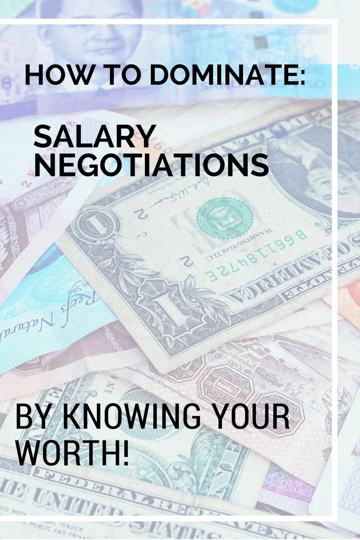 How to Dominate your Next Salary Negotiation by Knowing Your Worth ...
