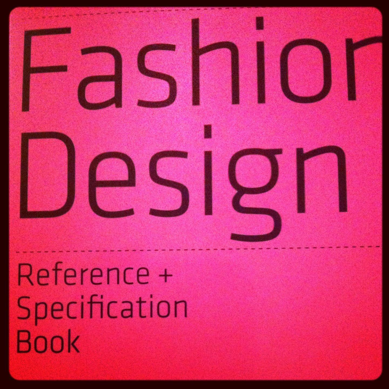 Fashion Books Design Reference Fashion Books Fashion Design