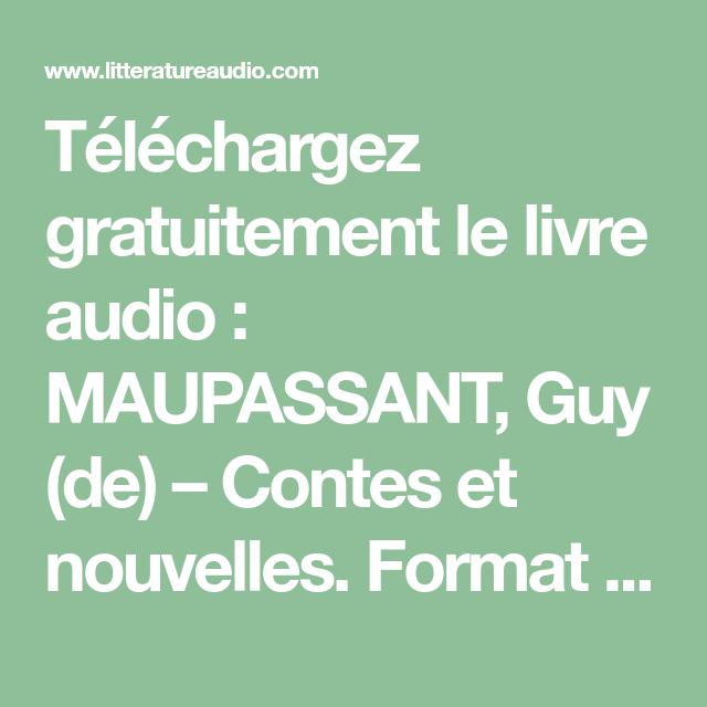 Telechargez Gratuitement Le Livre Audio Maupassant Guy