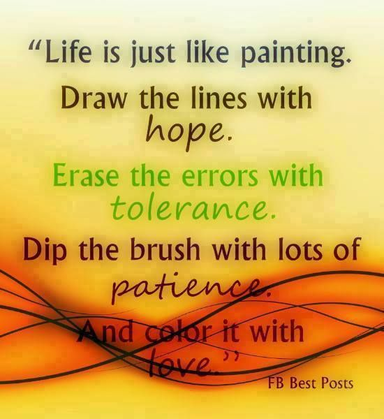 Life is just like painting