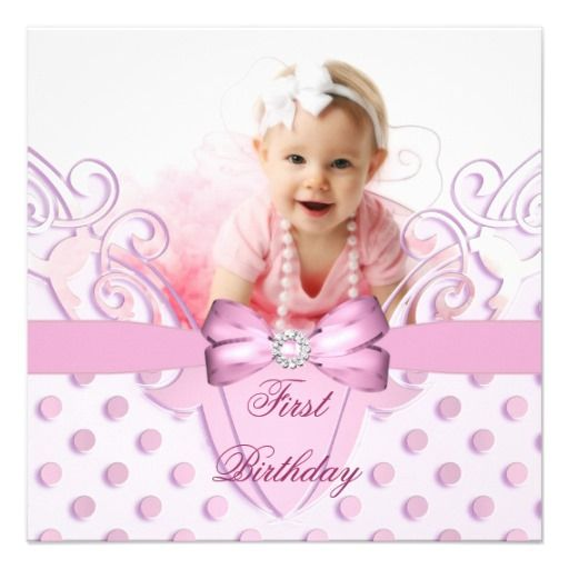 1st Birthday Party Girl Pink White Bow Image Personalized Invite! Make your own invites more personal to celebrate the arrival of a new baby. Just add your photos and words to this great design.