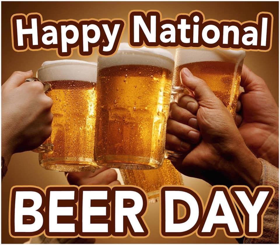 Happy National Beer Day National Beer Day Beer Beer Humor