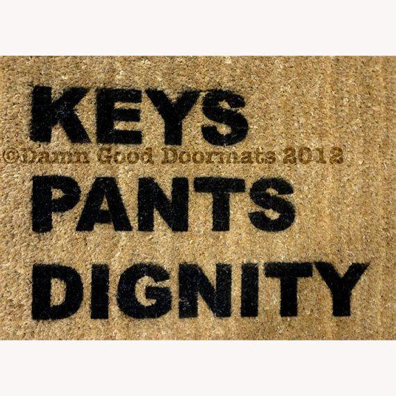 Door mat keys pants dignity doormat entrance by damngooddoormats 45 00