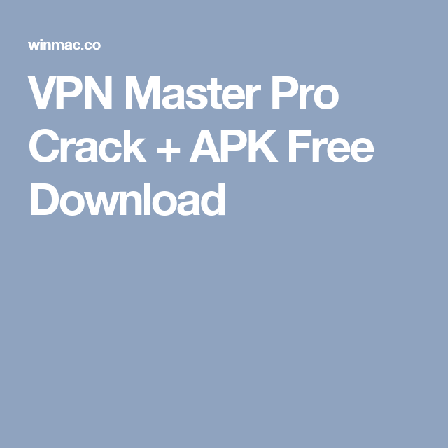 familiesutd - Download Vpn Master Full Crack Apk