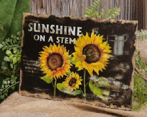 "Sunflower - SUNSHINE ON A STEM Plaque - Tin Sign - Primitive 10 3/4"" x 7 1/2"""