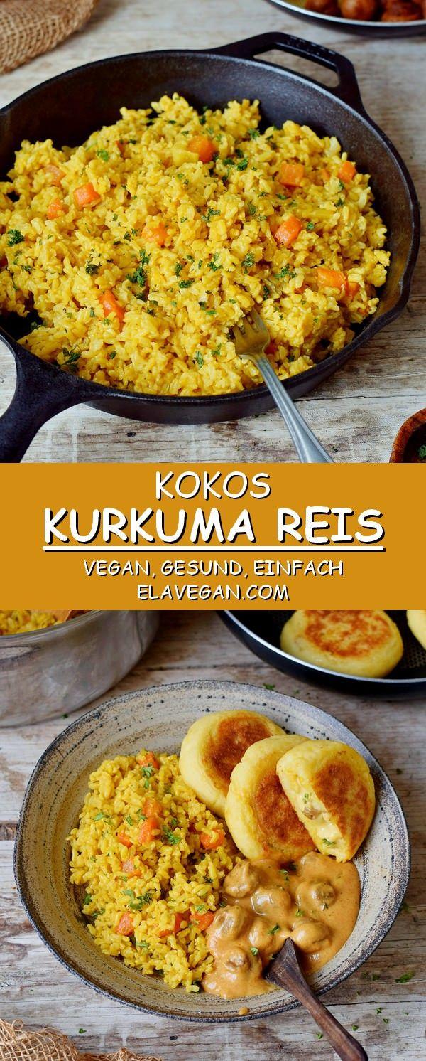 Kurkuma Reis mit Kokosmilch | einfaches gesundes Rezept - Elavegan