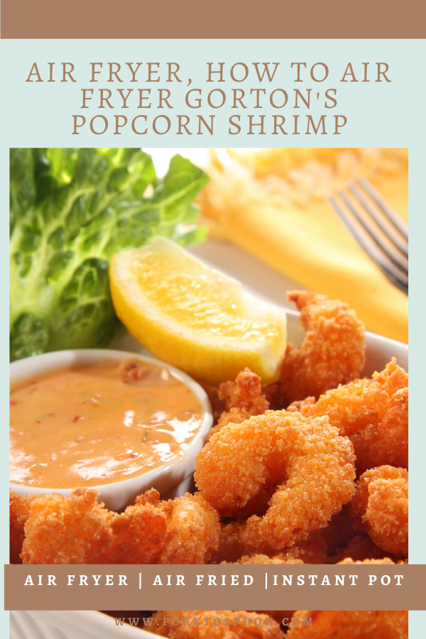 Air Fryer, How to Air Fryer Gorton's Popcorn Shrimp