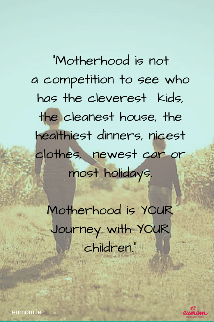 Motherhood is not a competition to see who has the ...