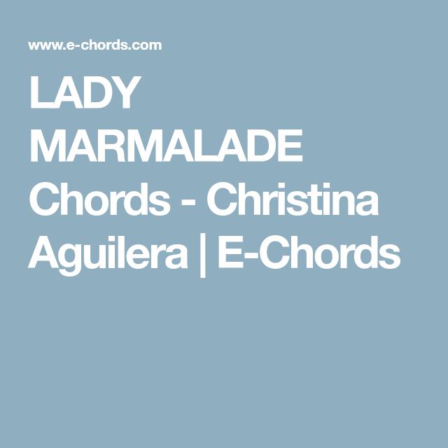LADY MARMALADE Chords - Christina Aguilera | E-Chords | Ukulele ...
