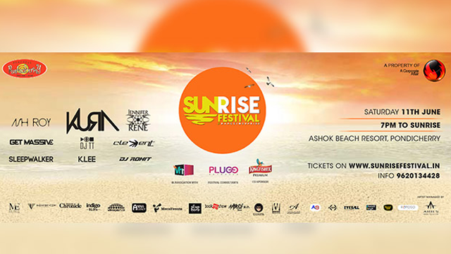 Sunrise Festival 2016 Start Date : 2016-06-11 Start Time : 19:00:00 End Date : 2016-06-12 End Time : 07:00:00  National & International artists - KURA (DJ Mag #61/Portugal) - Ash Roy - Jennifer Rene (Armada Records/US) - Dj Clement - Nilla Vanilla - DJ Zbinzy - Dj Rohit Bangalore - The Sleepwalker   Tickets : +91 9843901703  Ladies rs 500 // Stags or Couples rs 2500   (full cover, ticket amount fully redeemable at bar & food counters)