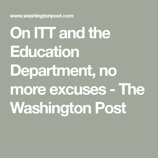 On ITT And The Education Department, No More Excuses