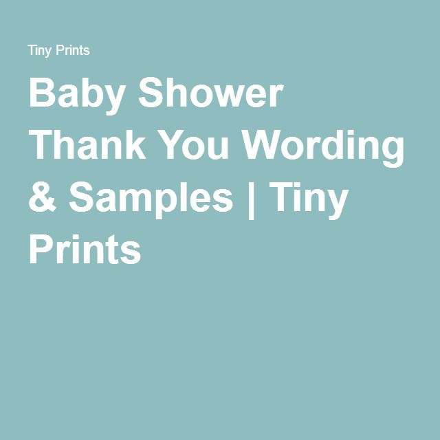 Baby Shower Thank You Card Wording Ideas Tiny prints, Babies and - baby shower samples