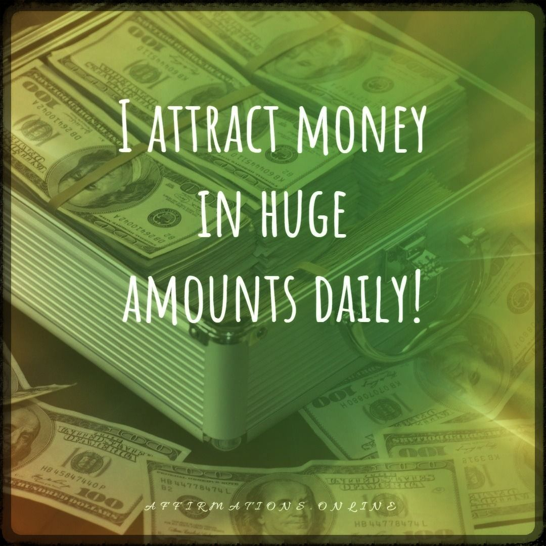 Daily Affirmations To Attract Money For 19 02 In
