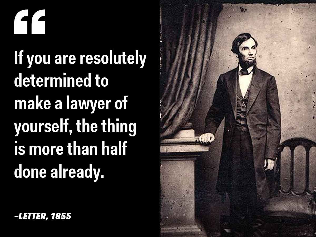 11 Inspiring Quotes From Abraham Lincoln On Liberty Leadership And Character Abraham Lincoln Quotes Abraham Lincoln Famous Quotes Lawyer Quotes