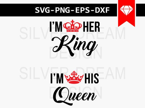 His Queen Her King Svg.King And Queen Svg File King Crown Svg Queen By Silverdreamco