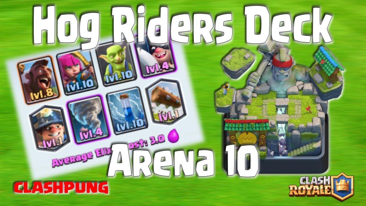 Best hog riders deck arena 10 clash royale