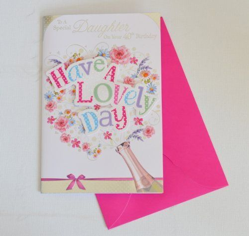 Daughter 40th Birthday Cards New Range By Prelude Httpamazon
