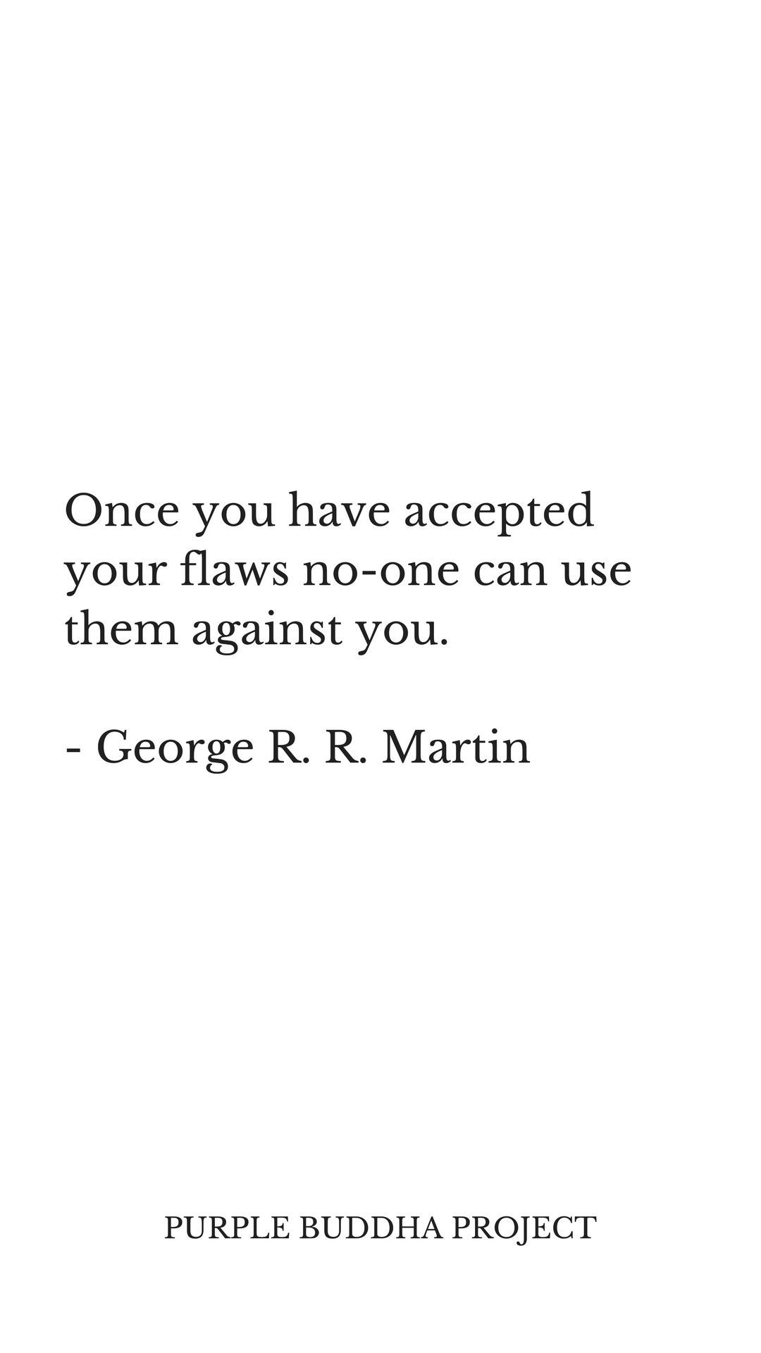 Self Love And Accepting Your Flaws Quote Wordsjust Words