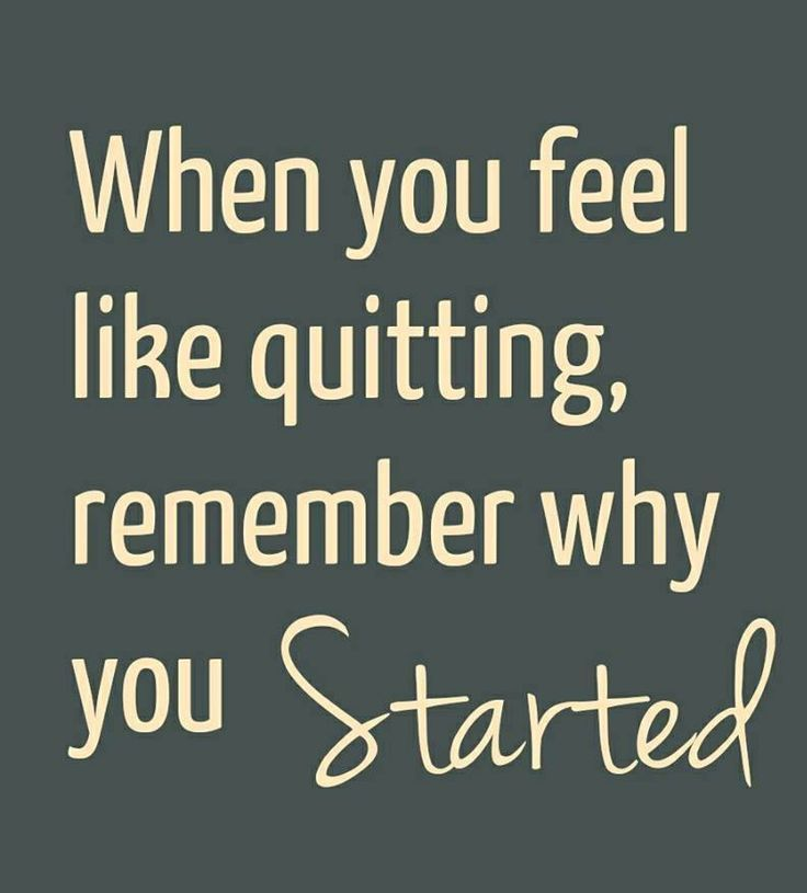 Motivational Inspirational Quotes: Fitspiration: When You Feel Like Quitting, Remember Why